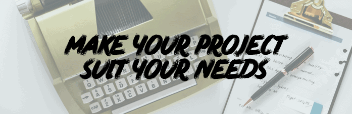 "NaNoWriMo Blog Banner #3: ""Make your project suit your needs"""